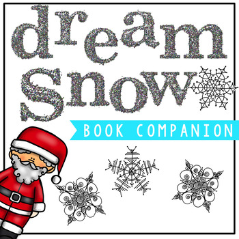 Dream Snow Book Companion