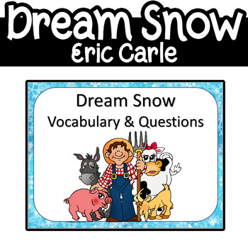 Dream Snow Eric Carle PowerPoint Worksheets