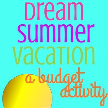 Dream Summer Vacation (A Budget Activity)