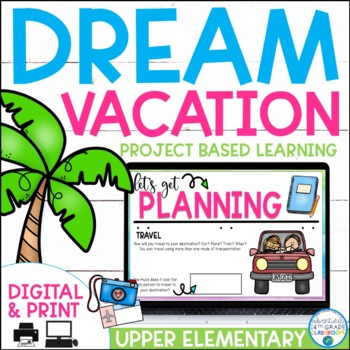 Dream Vacation: Project Based Learning