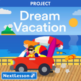 Dream Vacation - End of Year Project