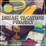 Dream Vacation Math and Finance Project - Can Be Used For Distance Learning!