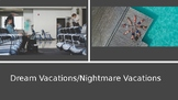 Dream Vacations & Nightmare Vacations (3rd & 4th grade vac