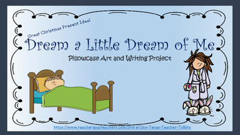 Dream a Little Dream of Me Art and Writing Gift Project