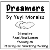 Dreamers  Interactive read aloud lesson with comprehension charts