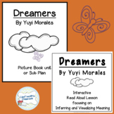 Dreamers bundle: Interactive Read Aloud and Picture Book U