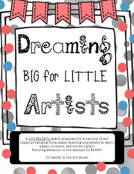 Dreaming Big for Little Artists Successful Grant Proposal