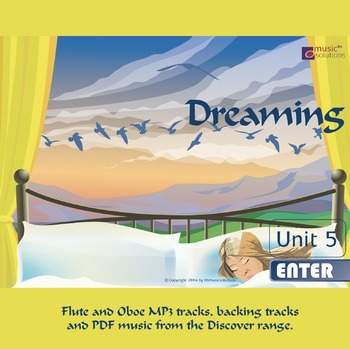 Dreaming Flute And Oboe MP3 And PDF Unit 5.