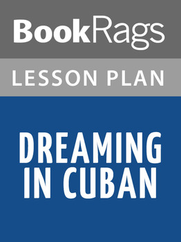 Dreaming in Cuban Lesson Plans