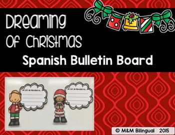 Dreaming of Christmas - Bulletin Board {SPANISH}