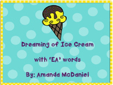 """Dreaming of Ice Cream with """"EA"""" words"""