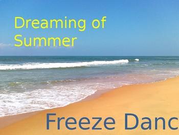 Dreaming of Summer- Freeze Dance- Brain Break