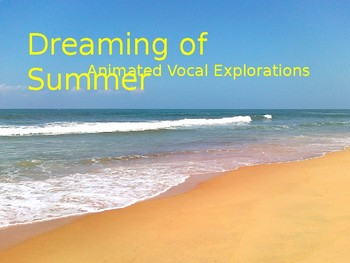 Dreaming of Summer animated vocal exploration