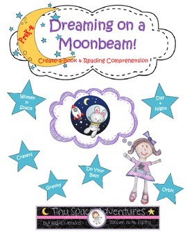 Dreaming on a Moonbeam:Reading Comprehension (Common Core & NGSS)