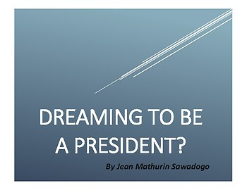 Dreaming to Be a President?
