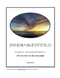 Dreamkeepers: Awareness, Intention, and Balance