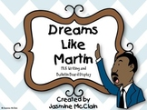 Dreams Like Martin: MLK Writing and Bulletin Board Activity