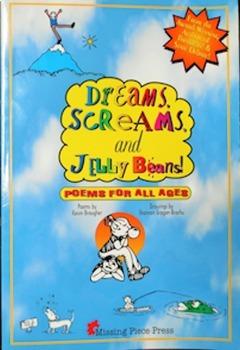 Dreams, Screams, & JellyBeans!