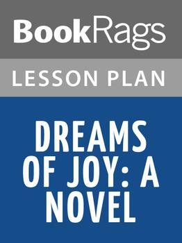 Dreams of Joy: A Novel Lesson Plans