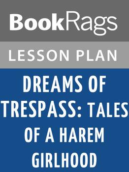 Dreams of Trespass: Tales of a Harem Girlhood Lesson Plans