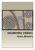 Dreamtime Stories Class Activities