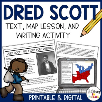 Dred Scott Article, Mapping Activity, & Summary Writing (Common Core Aligned)