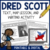 Dred Scott Text, Map Activity, & Summary Writing
