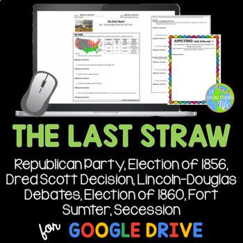 Dred Scott Decision, Lincoln-Douglas Debates, Election of 1860, Fort Sumter
