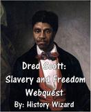 Dred Scott: Slavery and Freedom Webquest