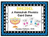Dreidel! ~ A Hanukkah (Chanukah) CVC Card Game
