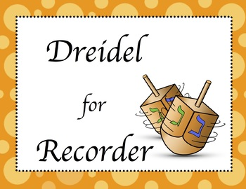 Dreidel (Recorder Sheet/Audio Music)