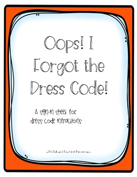 Dress Code Infraction Sign-In