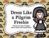 Dress Like A Pilgrim
