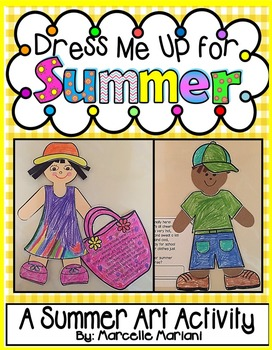 Dress Me Up For Summer! Color, Cut, and Assemble Summer Art Activity