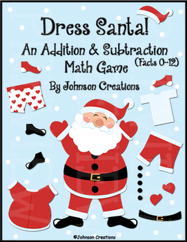 Dress Santa!  An Addition & Subtraction Math Game