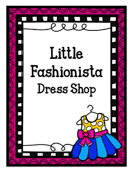 Dress Shop (Dramatic Play)