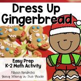 Dress Up Gingerbread K-2 Math Craftivity
