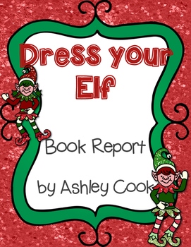 Dress Your Elf Book Report