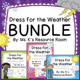 Dress for the Weather BUNDLE