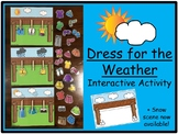 Dress for the Weather- Interactive Activity