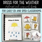Dress for the weather Adapted Book for Special Education