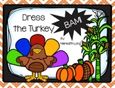 Dress the Turkey BAM!