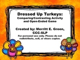 Dressed Up Turkeys: Comparing/Contrasting Activity and Ope