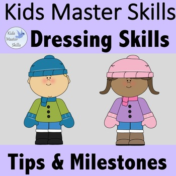 Dressing Skills - Developmental Milestones & Occupational Therapy Tips