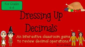 Dressing Up Decimals