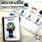 Dressing for Winter Life Skills Adapted Book Sequencing