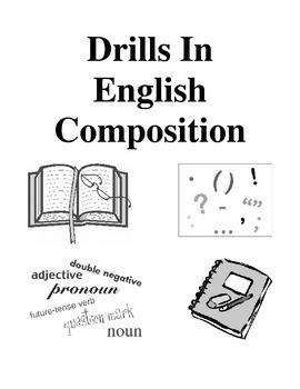 Drills In English Composition, Activities and Worksheets
