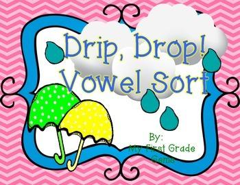 Drip, Drop! Vowel Sort- Freebie!