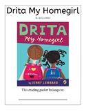Drita My Homegirl Guided Reading Packet