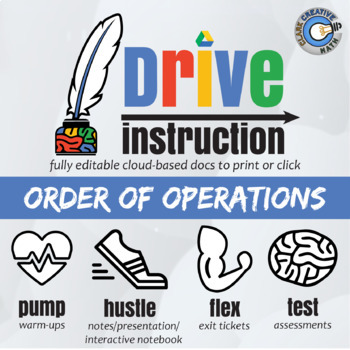 Drive Instruction - Order of Operations - EDITABLE Slides, Notes & Tests +++